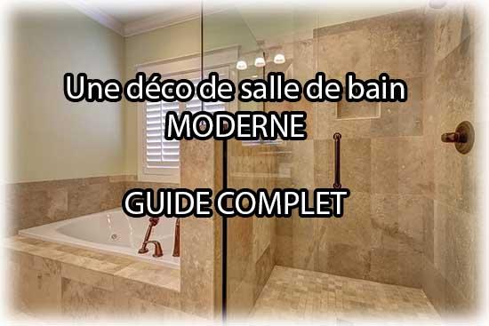 Comment réaliser une belle déco salle de bain ? Guide complet !