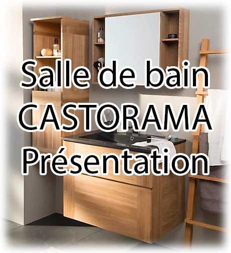 Bien choisir sa salle de bain castorama, guide complet de présentation